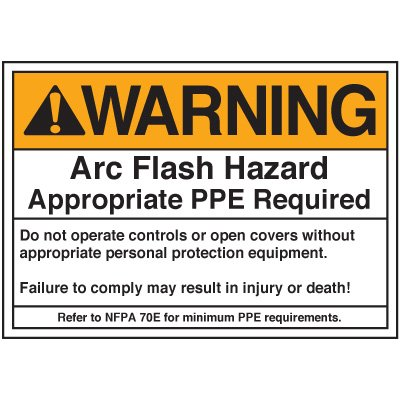 Arc Flash Labels - Warning Arc Flash Appropriate PPE Required