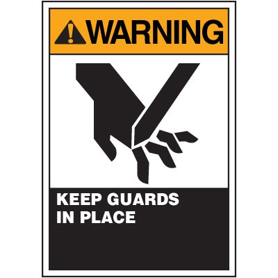 ANSI Warning Labels - Warning Keep Guards In Place