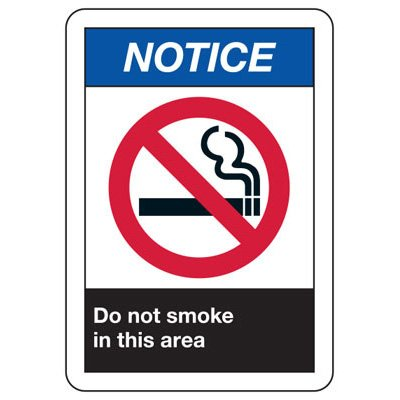 ANSI Signs - Notice Do Not Smoke In This Area