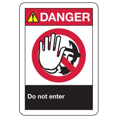 ANSI Danger Do Not Enter Signs