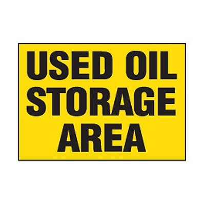 Chemical Safety Labels - Used Oil Storage Area