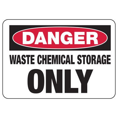 Chemical Warning Signs - Danger Waste Chemical Storage