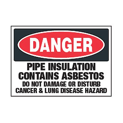 Chemical Labels - Danger Pipe Insulation Contains Asbestos