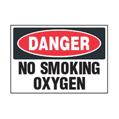 Chemical Safety Labels - Danger No Smoking Oxygen
