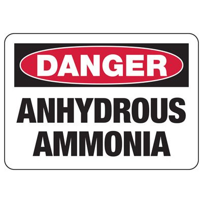 Danger Anhydrous Ammonia Safety Sign