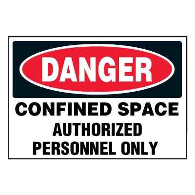 Confined Space Labels On-A-Roll - Danger Authorized Personnel