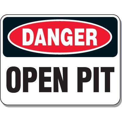 Heavy-Duty Construction Signs - Danger Open Pit