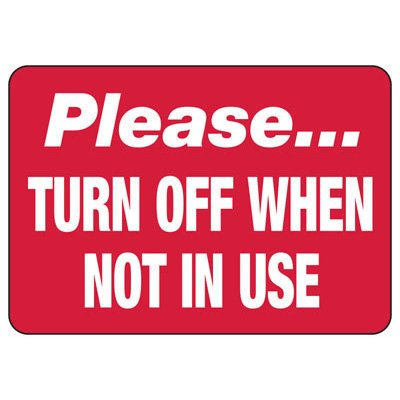 Conserve Energy and LEED Signs - Please