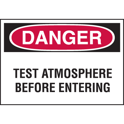 Confined Space Labels - Danger Test Atmosphere Before Entering