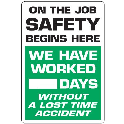 Dry Erase Safety Tracker Signs - On The Job Safety Begins Here
