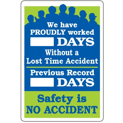Dry Erase Safety Tracker Signs - We Have Proudly Worked __ Days Without A Lost Time Accident