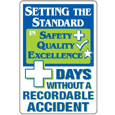 Dry Erase Safety Tracker Signs - Setting The Standard ___ Days Without A Recordable Accident