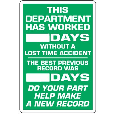 Dry Erase Safety Tracker Signs - This Department Has Worked __ Days Without A Lost Time Accident
