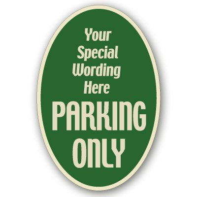 Parking Only Semi-Custom Designer Signs