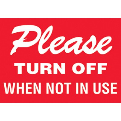 Please Turn Off  Label
