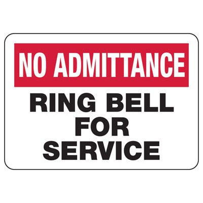 No Admittance Ring Bell Sign