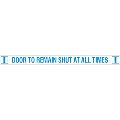 Shut At All Times Door Edge Message Labels