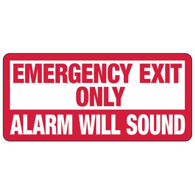 Emergency Exit Only Alarm Will Sound Sign