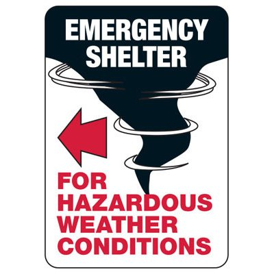Emergency Shelter For Hazardous Weather (Left Arrow) Sign