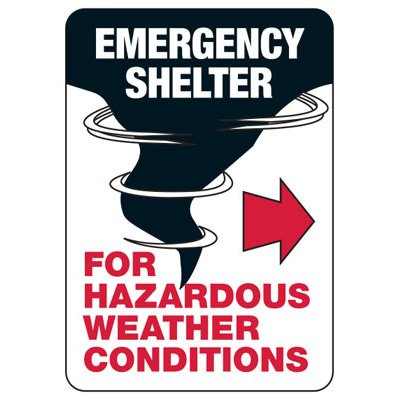 Emergency Shelter For Hazardous Weather (Right Arrow) Sign