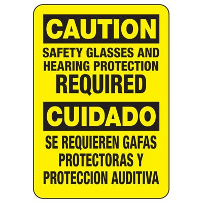 Bilingual Caution Safety Glasses and Hearing Protection Required Sign