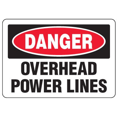Eco-Friendly Signs - Danger Overhead Power Lines