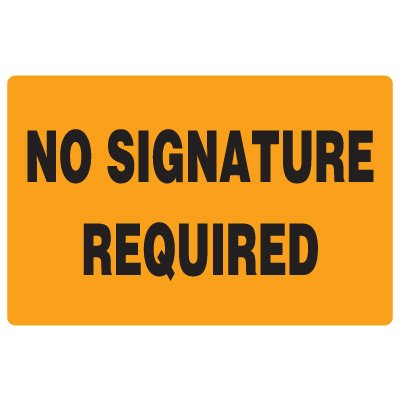 Fluorescent Warehouse & Pallet Labels - No Signature Required