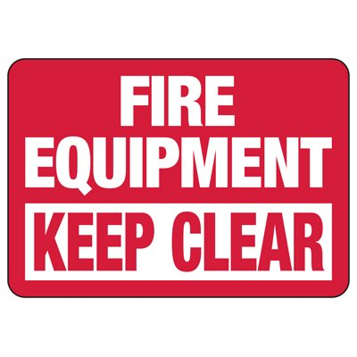 Fire Equipment Keep Clear Safety Sign