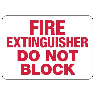 Do Not Block Fire Extinguisher Sign