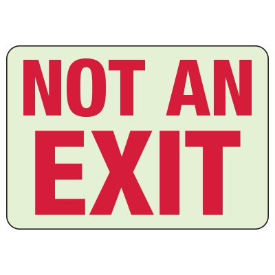 Glow In The Dark Not An Exit Sign