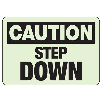 Caution Step Down Glow Sign