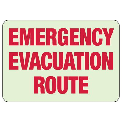 Emergency Evacuation Glow Sign