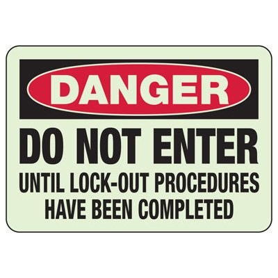 Danger Lock-Out Do Not Enter Glow Signs