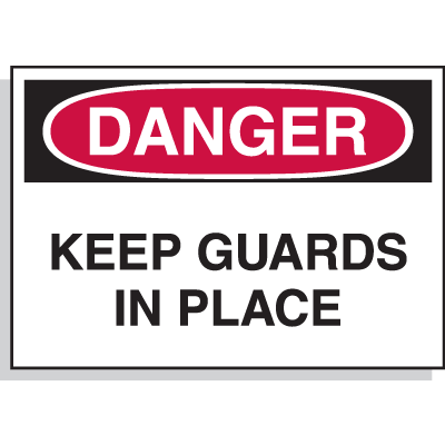 Hazard Warning Labels - Danger Keep Guards In Place