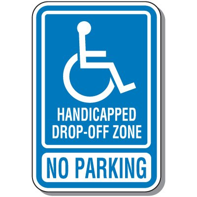 Handicapped Drop Off Zone Sign