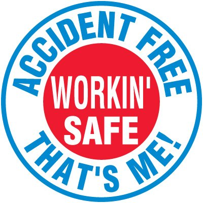 Safety Training Labels - Accident Free Workin' Safe That's Me!