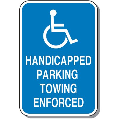Handicapped Parking Towing Enforced Sign