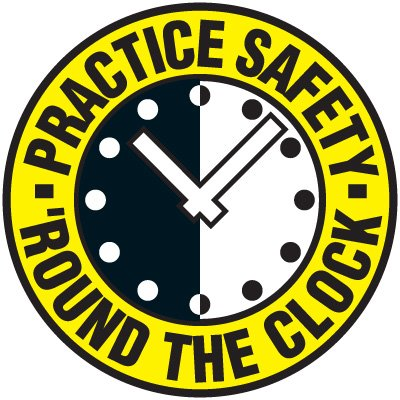 Safety Training Labels - Practice Safety Round The Clock