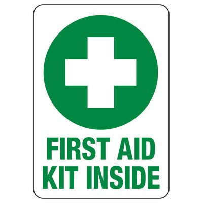 First Aid Kit Inside Sign