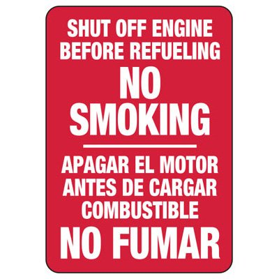 Bilingual Shut Off Engine Before Refueling/No Smoking Sign