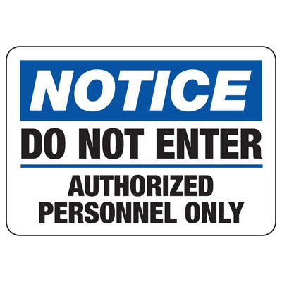 Restricted Access Security Signs