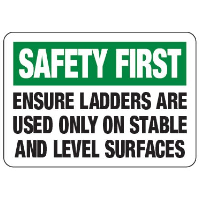 Ladders On Stable and Level Surfaces - Ladder Safety Signs