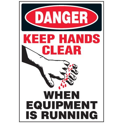 Keep Hands Clear Machine Danger Labels
