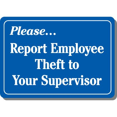 Please Report Employee Theft Sign