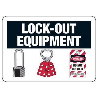 Lock-Out Signs - Lock-out Equipment