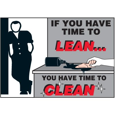 Machine Safety Labels - If You Have Time To Lean You Have Time To Clean