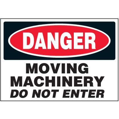 Machine Safety Labels - Danger Moving Machinery Do Not Enter