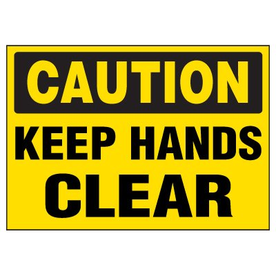 Caution Keep Hands Clear Warning Markers