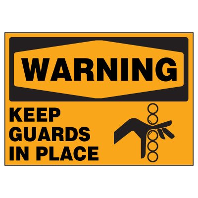 Keep Guards In Place Warning Markers