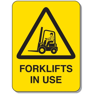 Mining Site Traffic Warning Signs - Forklifts In Use
